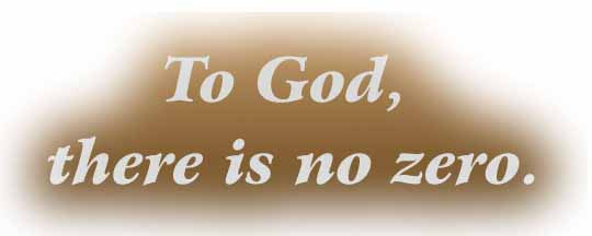 To God There Is No Zero