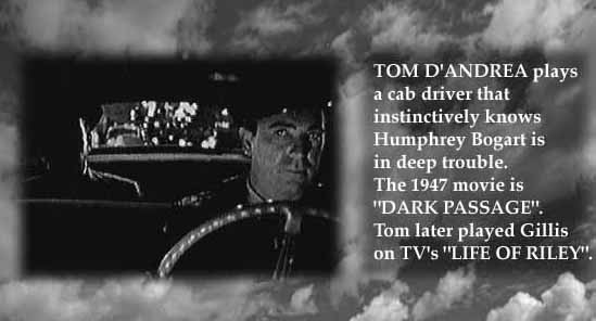 Humphrey Bogart and Tom D'Andrea in Dark Passage